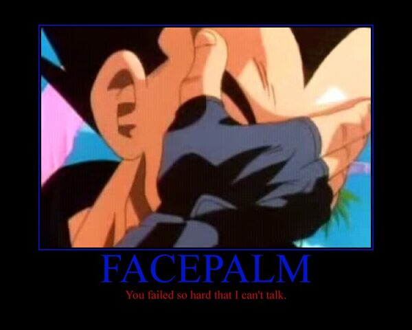 File:Vegeta facepalm motivational by trunkslover715-d5pso4n.jpg