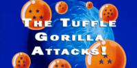 The Tuffle Gorilla Attacks!