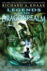 Legends of the Dragonrealm Vol III