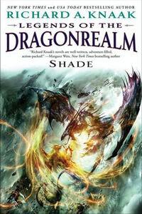 Legends of the Dragonrealm - Shade