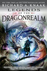 Legends of the Dragonrealm, Vol II