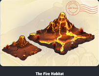 The Fire Habitat