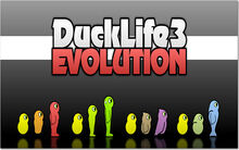 DuckLife3-Evolution 1