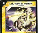 Lok, Vizier of Hunting