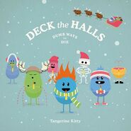 01 Deck the Halls (Dumb Ways to Die).m4a 000000536