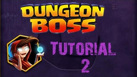 Dungeon Boss - Tutorial 2