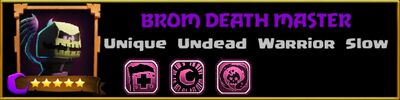 Profile Brom Death Master