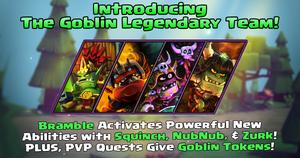 Legendary Goblin Team