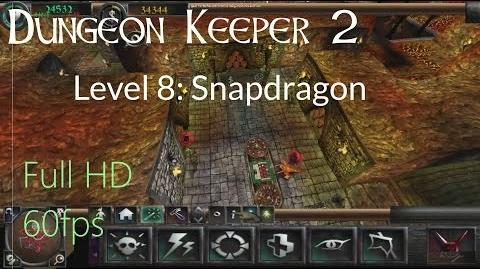 """Dungeon Keeper 2 - Level 8 """"Snapdragon"""""""