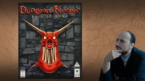 """Gaming History Dungeon Keeper """"Be evil and have fun at the same time"""""""