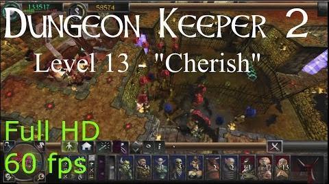 "Dungeon Keeper 2 (HD) - Level 13 ""Cherish"""