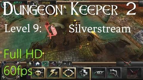 "Dungeon Keeper 2 (HD) - Level 9 ""Silverstream"""