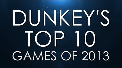 Dunkey's Best of 2013
