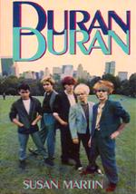 DURAN DURAN by Susan Martin