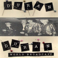 Duran Duran – World Broadcast bootleg wikipedia CD