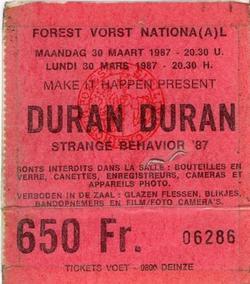 1 ticket 1987 duran duran Forest National, Brussels, Belgium 30 march 1987 concert