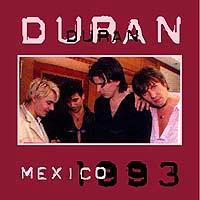 Mexico duran duran 1993