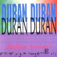 Duran Duran – Italian Acoustic ITALY WIKIPEDIA