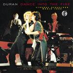 Duran Duran – Dance Into The Fire WIKIPEDIA