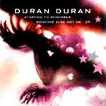 Duran duran starting to remember ep