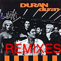 Duran duran liberty remixes
