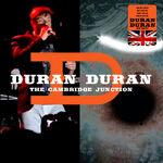 The junction cambridge duran duran discogs discography concert romanduran wikipedia