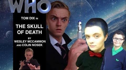 DOCTOR WHO The Skull of Death - DWFAA - Fan Film - Audio Drama S1E1