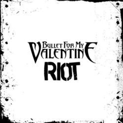 Riot (Bullet for My Valentine song)