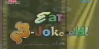 Eat B-Joke-eH!