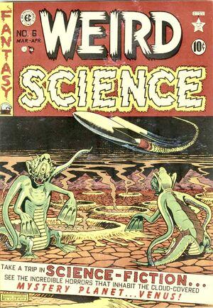 Weird Science Vol 1 6
