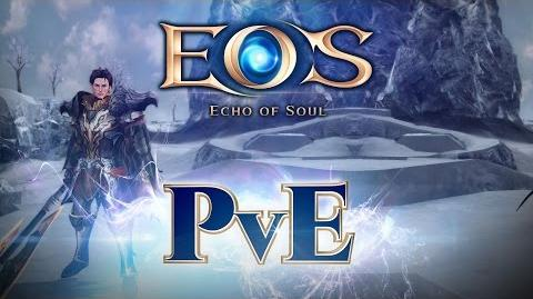 Echo of Soul - Spotlight Player Vs. Environment (PVE)