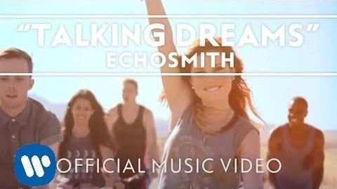 Echosmith - Talking Dreams Official Music Video