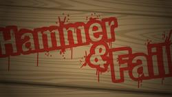 Hammer & Fail