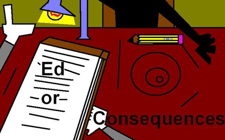 Ed or Consequences