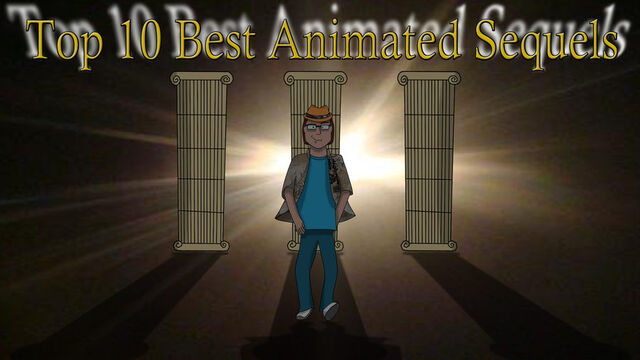 File:Top 10 animated sequels by animat505-d4jpr2i.jpg