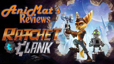 AniMat's Reviews Ratchet & Clank