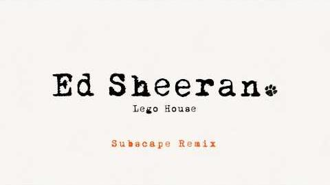 Ed Sheeran - Lego House (Subscape Remix)