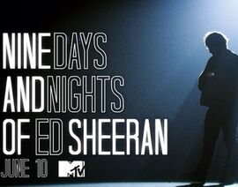 Ed-Sheeran-Nine-Days-And-Nights-MTV