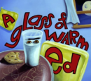 A Glass of Warm Ed
