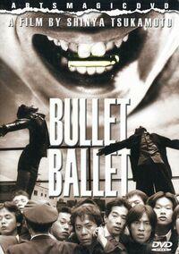 Bullet ballet dvd