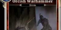 Orcish Warhammer (Legends)