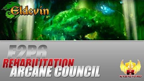 Eldevin Gameplay 2014 E2P6 Rehabilitation ★ Arcane Council Trial