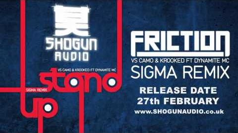 Friction - Stand Up (vs Camo & Krooked ft Dynamite MC) (Sigma Remix)