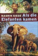 Als die Elefanten kamen