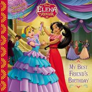 Elena Of Avalor My Best Friend's Birthday Book