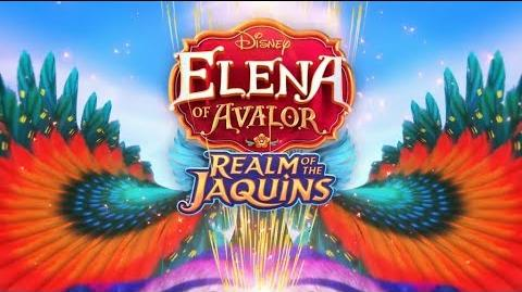 Elena Of Avalor - Realm of the Jaquins Trailer