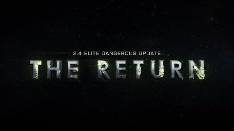 The Return 2.4 Announcement - Elite Dangerous
