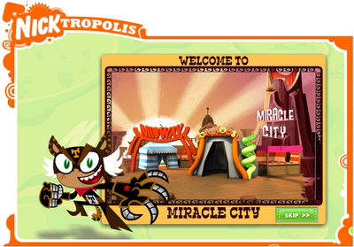 Nicktropolis Miracle City