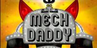 Mech Daddy/Gallery