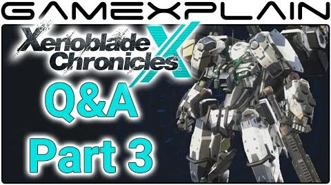 Xenoblade Chronicles X Q&A - YOUR Questions Answered with Chuggaaconroy! (Part 3)